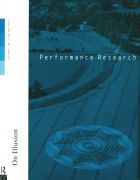 Front Cover of Performance Research: Volume 1 Issue 3 - On Illusion
