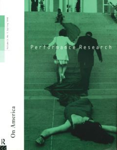 Front cover of Performance Research: Volume 3 Issue 1 - On America