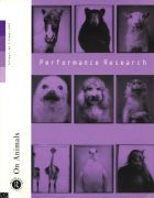 Front Cover of Performance Research: Volume 5 Issue 2 - On Animals