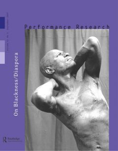 Front cover of Performance Research: Volume 12 Issue 3 - On Blackness/Diaspora