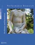 Front Cover of Performance Research: Volume 20 Issue 3 - On Ruins and Ruination