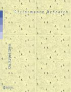 Front Cover of Performance Research: Volume 20 Issue 5 - On Repetition